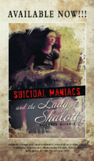Available Now: Suicidal Maniacs and the Lady of Shallot